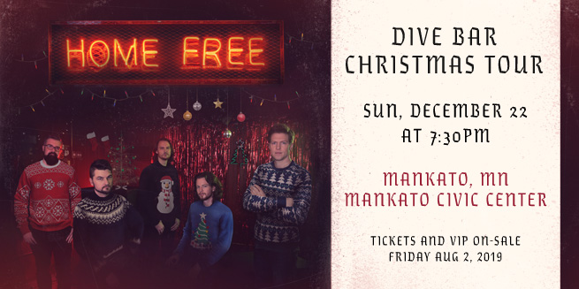 Home Free Christmas Tour 2019 Home Free: Dive Bar Christmas Tour | Mankato Civic Center